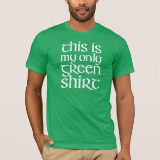これは私の緑のワイシャツのTシャツだけです Tシャツ