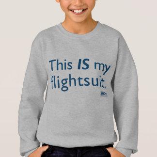 これは私のflightsuitです! スウェットシャツ