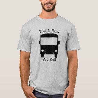 これは私達がRVのTシャツをいかに転がるかです Tシャツ