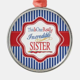 これは1個の実際に信じられないい姉妹のギフトです メタルオーナメント
