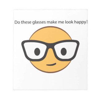 これらのガラスは私を幸せに見させますか。 (はい!) ノートパッド