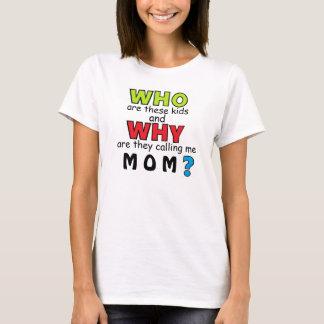 これらの子供のお母さんのワイシャツはだれであるか Tシャツ