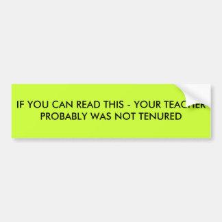 これを読むことができれば-おそらくあなたの先生WA… バンパーステッカー