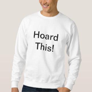 これを貯蔵して下さい! スウェットシャツ