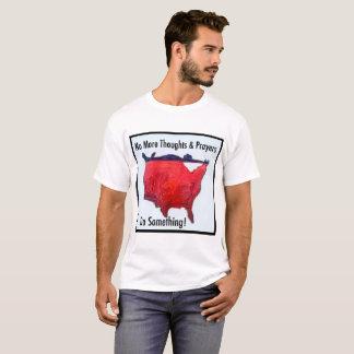 これ以上の思考および祈りの言葉 Tシャツ
