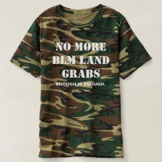 これ以上のBLMの土地は迷彩柄のTシャツ-緑--をつかみません Tシャツ