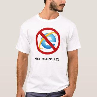 これ以上のInternet Explorer (カスタマイズ可能な文字) Tシャツ