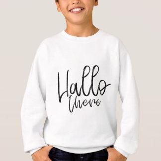こんにちはそこに話す単語 スウェットシャツ
