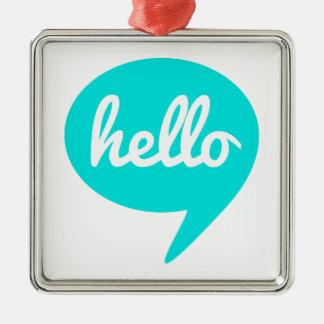 こんにちはティール(緑がかった色)のスピーチの泡で文字デザイン メタルオーナメント