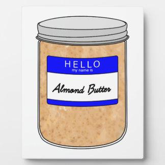 こんにちは私の名前はアーモンドのバターです フォトプラーク