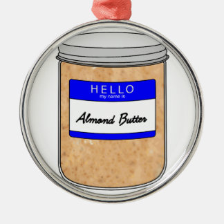 こんにちは私の名前はアーモンドのバターです メタルオーナメント