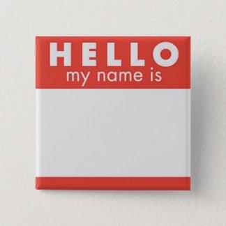 こんにちは私の名前はカスタムなピンです 5.1CM 正方形バッジ
