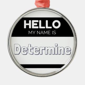 こんにちは私の名前は定まりますあります メタルオーナメント