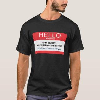 こんにちは私の名前は極秘です Tシャツ