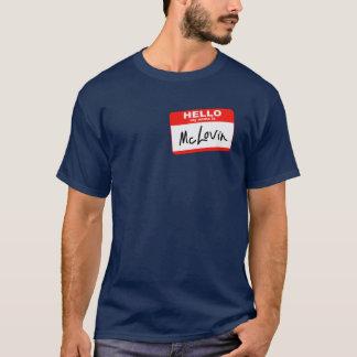 こんにちは私の名前はMcLovinです Tシャツ