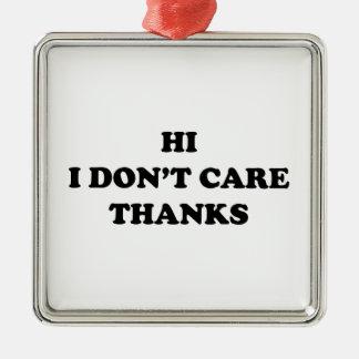 こんにちは私は感謝を気にしません シルバーカラー正方形オーナメント