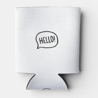 こんにちは! 世界! 私はここにいます 缶クーラー