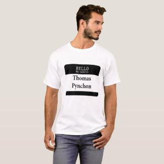 こんにちは! 私の名前は…トマス・ピンチョンのTシャツです Tシャツ