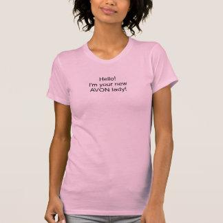 こんにちは!  私はAVONのあなたの新しい女性です! Tシャツ