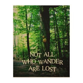 さまようすべてが、木製のキャンバスの写真失った ウッドウォールアート
