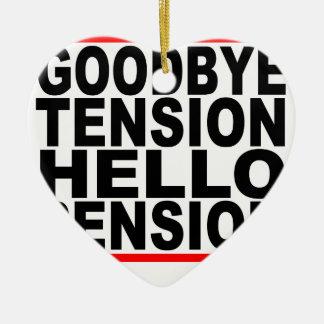 さようなら張力こんにちは年金T-Shirts.png セラミックオーナメント