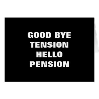 さようならTENSION=HELLO PENSION=RETIREMENT カード