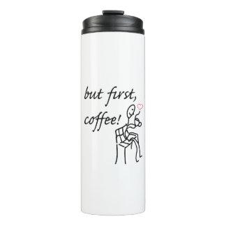 しかし最初コーヒー熱のボトル タンブラー