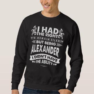 しかし私はアレキサンダーで能力を持ちませんでした スウェットシャツ