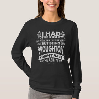 しかし私はBROUGHTONで能力を持ちませんでした Tシャツ