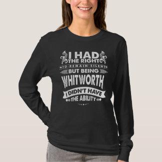 しかし私はWHITWORTHで能力を持ちませんでした Tシャツ