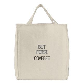しかしFERSTのCOVFEFE |のおもしろいな刺繍された戦闘状況表示板 刺繍入りトートバッグ