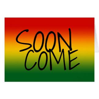 すぐに来られる-ジャマイカの方言 カード
