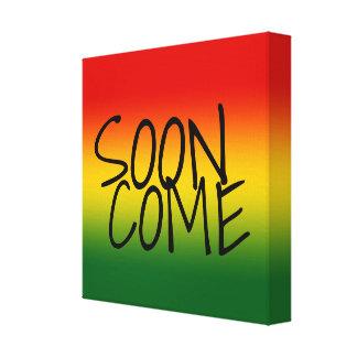 すぐに来られる-ジャマイカの方言 キャンバスプリント