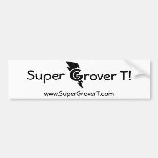 すごいSuperg粗紡機T! 、www.SuperGroverT.com バンパーステッカー