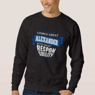 すばらしいアレキサンダーを来ます。 ギフトの誕生日 スウェットシャツ