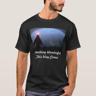 すばらしい何かはこの方法来ます Tシャツ
