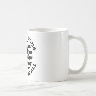 すべてに与えましたある人々がすべてを与えたいくつかを印を付けて下さい コーヒーマグカップ