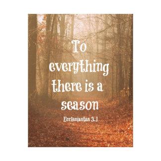 すべてに季節の聖書の詩があります キャンバスプリント