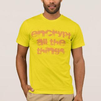 すべての事のTシャツを暗号化して下さい Tシャツ