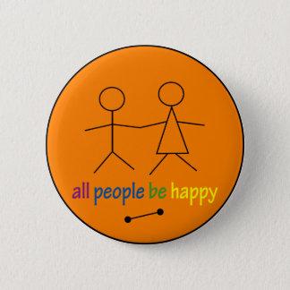 すべての人々は幸せなボタンです 5.7CM 丸型バッジ