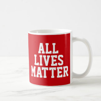 """""""すべての生命問題""""の人種差別反対主義 コーヒーマグカップ"""