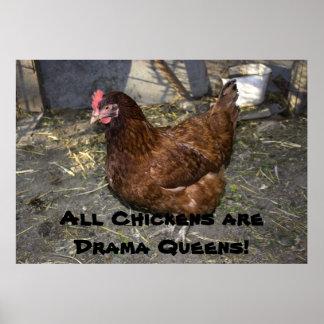 すべての鶏は戯曲女王です! プリント