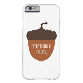 すべては落ちるドングリです BARELY THERE iPhone 6 ケース