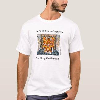 すべてはDingburgに住む! Tシャツ