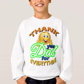 すべてをパパありがとう スウェットシャツ