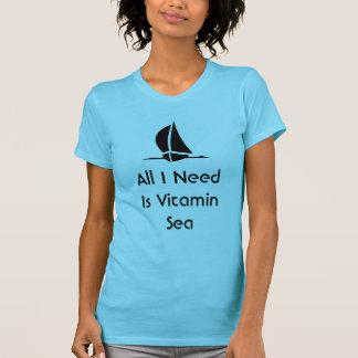 すべてを私が必要とする航海することはビタミンの海です Tシャツ