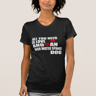 すべて愛アイリッシュ・ウォーター・スパニエル犬のデザインを必要とします Tシャツ