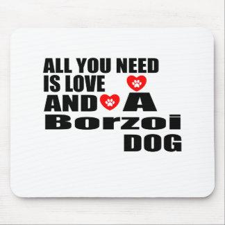 すべて愛ボルゾイ犬のデザインを必要とします マウスパッド