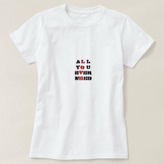 すべて愛、Tシャツを必要とします Tシャツ