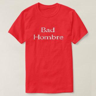 そうピカピカによるHombre悪いTrumpismのティー Tシャツ